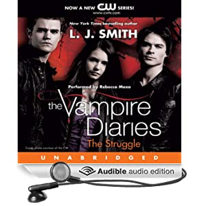 The Vampire Diaries, Book 2: The Struggle (Unabridged)