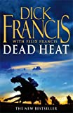 Dick Francis Dead Heat: Horse Racing Thriller