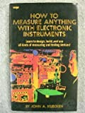 img - for How to Measure Anything With Electronic Instruments book / textbook / text book