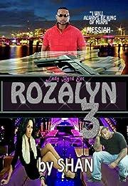Rozalyn 3: (Rozalyn Series)