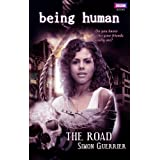Being Human: The Road ~ Simon Guerrier