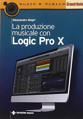 La produzione musicale con Logic Pro X PDF