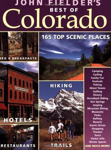 John Fielder'S Best Of Colorado