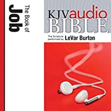 King James Version Audio Bible: The Book of Job | Livre audio Auteur(s) :  Zondervan Bibles Narrateur(s) : LeVar Burton