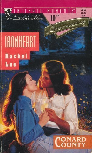 Iron Heart (Conard County, Book 4 / Silhouette Intimate Moments, Book 494)