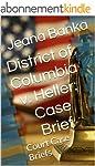 District of Columbia v. Heller: Case...