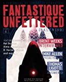 Fantastique Unfettered #4 (Ralewing)