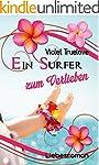 Ein Surfer zum Verlieben (Zum-Verlieb...
