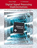 Digital Signal Processing Implementations: Using DSP Microprocessors (with examples from TMS320C54XX) (0534391230) by Singh, Avtar