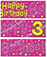 GIRLS HAPPY 3RD BIRTHDAY BANNER 9FT LONG