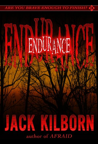 Endurance - A Novel of Terror (The Konrath/Kilborn Collective) (English Edition)