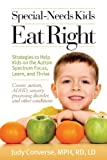 img - for Special-Needs Kids Eat Right: Strategies to Help Kids on the Autism Spectrum Focus, Learn, and Thrive book / textbook / text book