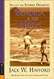 Bendiga a sus hijos: Como amar a los ninos de su alrededor (Blessing Your Children: How you can love the kids in your life) (Spanish Edition) (082974343X) by Hayford, Jack W.