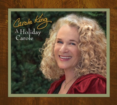 Carole King - A Holiday Carole - Zortam Music