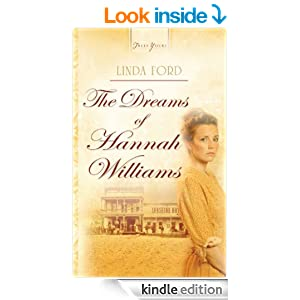 The Dreams Of Hannah Williams (Truly Yours Digital Editions)