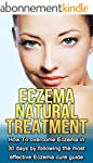 Eczema  Natural Treatment: How To ove...