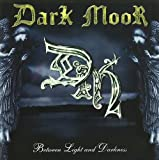 Between Light &...-Limited by Dark Moor (2007-01-01)