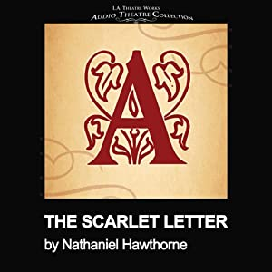 The Scarlet Letter (Dramatized) | [Nathaniel Hawthorne, Thomas J. Cox]