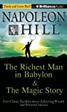Napoleon Hill Foundation The Richest Man in Babylon & the Magic Story: Two Classic Parables about Achieving Wealth and Personal Success (Think and Grow Rich)