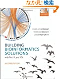 Building Bioinformatics Solutions: With Perl, R, and SQL