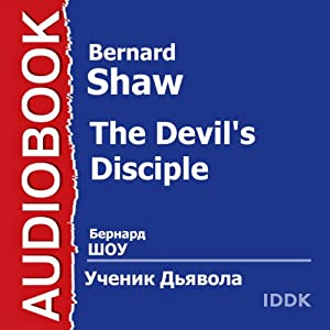 The Devil's Disciple | [Bernard Shaw]