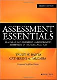 img - for Assessment Essentials: Planning, Implementing, and Improving Assessment in Higher Education (Jossey-Bass Higher and Adult Education) by Banta, Trudy W., Palomba, Catherine A. (2014) Hardcover book / textbook / text book