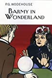 Barmy in Wonderland (Collector's Wodehouse)