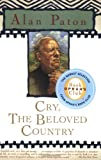 Image of Cry, the Beloved Country (Oprah's Book Club) [Paperback] [2003] First Paperback Edition Ed. Alan Paton