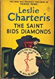 The Saint Bids Diamonds (Coronet Books) (0340017082) by Charteris, Leslie