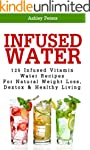 Infused Water: 125 Fruit Infused Wate...
