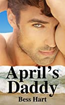 Romance: Secret Baby Romance: April's Daddy (bbw Best Friend's Brother Pregnancy Romance) (celebrity Alpha Male Romance)