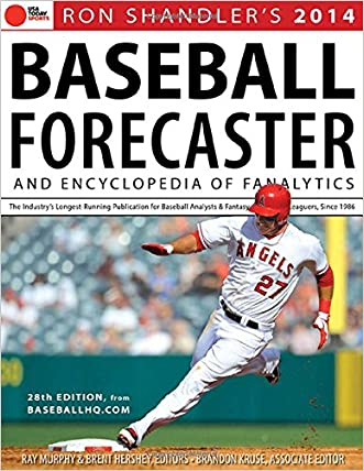 2014 Baseball Forecaster: An Encyclopedia of Fanalytics