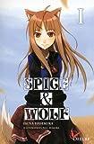 Spice & Wolf, tome 1 (roman) par Isuna Hasekura