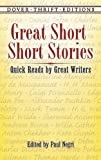 Great Short Short Stories: Quick Reads by Great Writers (Dover Thrift Editions)