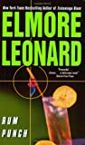 Rum Punch (0060082194) by Leonard, Elmore