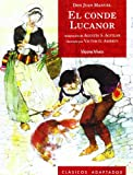 El Conde Lucanor / Count Lucanor (Clasicos Adaptados) (Spanish Edition)
