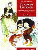 El Conde Lucanor / Count Lucanor (Clasicos Adaptados) (Spanish Edition) (8431680296) by Manuel, Don Juan