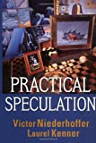 Practical Speculation (0471443069) by Victor Niederhoffer