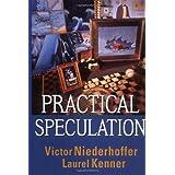 Practical Speculation ~ Victor Niederhoffer
