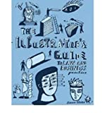 The Illustrator's Guide to Law and Business Practice (Association of Illustrators) by Association of Illustrators (2008)