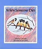 img - for By Sharon Greenlee When Someone Dies (1st First Edition) [Hardcover] book / textbook / text book
