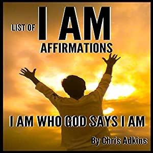 List of I AM Affirmations Audiobook