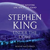 Under the Dome | [Stephen King]