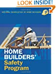 Home Builder Safety Program