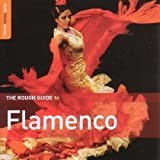 Spain - The Rough Guide to Flamenco (New Edition) Various Artists