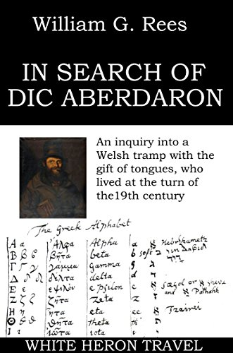 in-search-of-dic-aberdaron-an-inquiry-into-a-welsh-tramp-with-the-gift-of-tongues