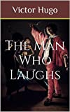 The Man Who Laughs (Illustrated)