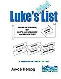 Luke's School List: Companion to Luke's Life List