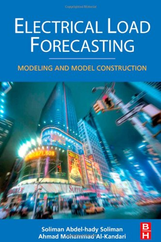 Electrical Load Forecasting: Modeling and Model Construction - Butterworth-Heinemann - 0123815436 - ISBN:0123815436
