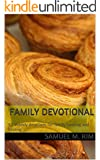 Family Devotional: 52 Weekly devotions for family bonding and healing